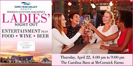 Cape Fear Valley Health Presents CityView's Ladies' Night Out tickets