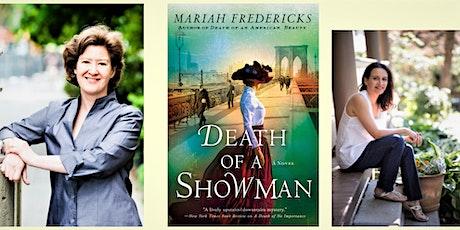 Book Launch: DEATH OF A SHOWMAN by Mariah Fredericks tickets
