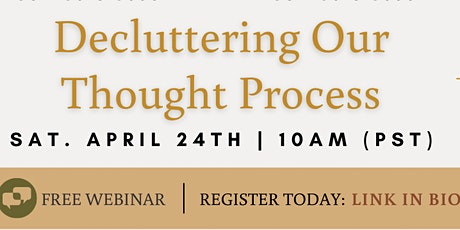 Decluttering Our Thought Process tickets