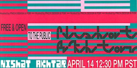 PNCA Design Panel Series: Nishat Akhtar tickets