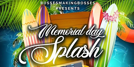 BMB Memorial Day Splash tickets