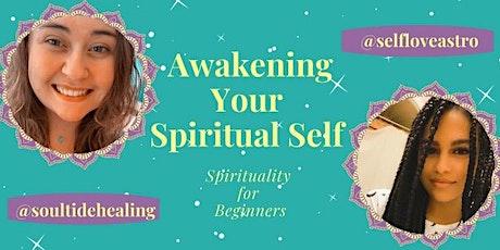 Awakening Your Spiritual Self: Spirituality for Beginners tickets