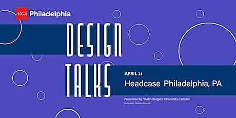 Design Talks -  Headcase Design entradas