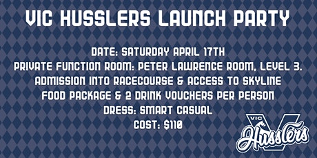 VIC Husslers Launch - Owner Event tickets