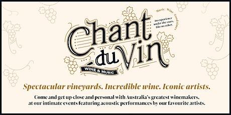 Chant Du Vin - Ross Hill Wines tickets