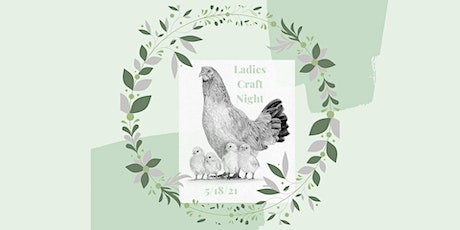 Chicks & Hens: Girls Craft Night Out at the Farm tickets