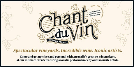 Chant Du Vin - Tamburlaine Organic  Wines tickets