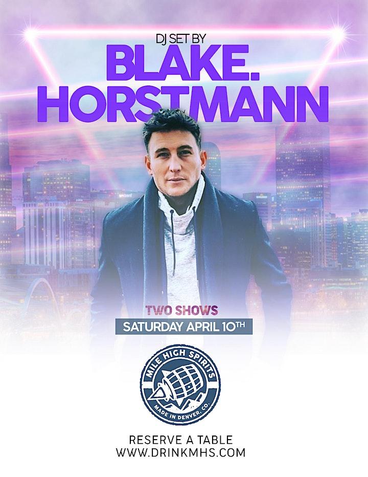 Blake Horstmann Socially Distanced DJ Set -  9PM SHOW image