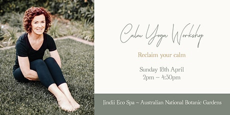 'Reclaim Your Calm' - Calm workshop with Claire tickets