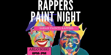 Rappers Paint and Sip @ Arlo Soho with Sarah Paints Rappers tickets