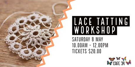 Lace Tatting  | Cafe 34 tickets