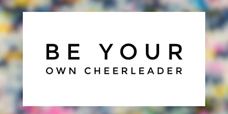 Inner Cheerleading: The art of setting a new blueprint for your life! tickets