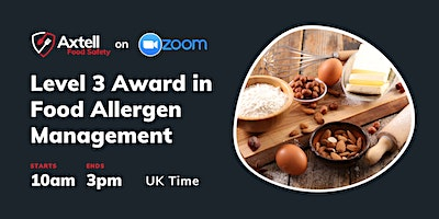 Level 3 Award in Food Allergen Management in Catering  –  10am start time