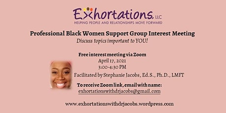 Professional Black Women Support Group Interest Meeting - Free tickets