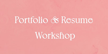 Portfolio & Resume Building Workshop tickets