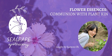 Flower Essences: Communion With Plant Kin tickets