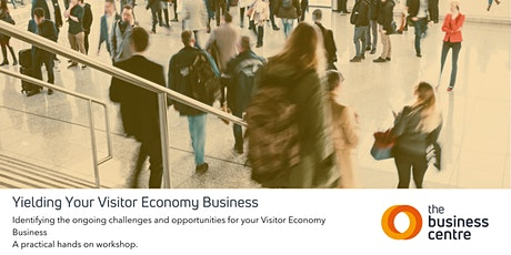 Yielding Your Visitor Economy Business tickets