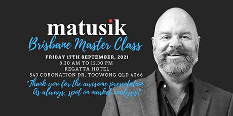Matusik Brisbane Master Class : Friday 17th September 2021 tickets