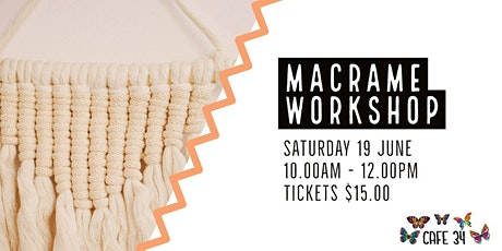 Macramé Workshop  | Cafe 34 tickets