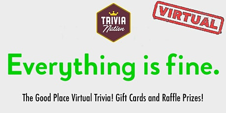 The Good Place Virtual Trivia!  Gift Cards and other prizes! tickets