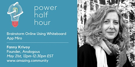 amazing.community PowerHalfHour: Brainstorm Online with Whiteboard App Miro tickets