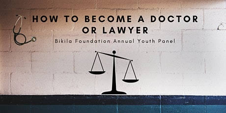 Bikila Foundation  Annual Youth Panel: Road to becoming a Doctor or Lawyer tickets