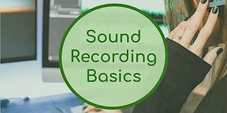 Sound Recording Basics: Podcasting & Film (Online Workshop) tickets