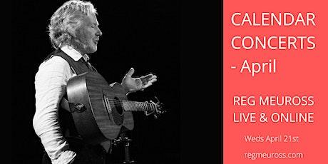 Reg Meuross Calendar Concerts - April tickets