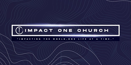 Impact One In Person Worship Experience tickets