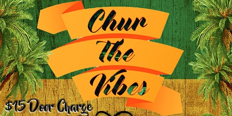 Chur The Vibes tickets