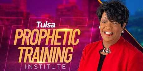 Tulsa Prophetic Training Institute 2021 billets