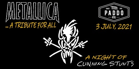 A Night of Cunning Stunts with Metallica... A Tribute for All tickets