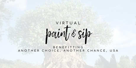 Virtual Paint Class benefitting  Another Choice, Another Chance,  USA tickets