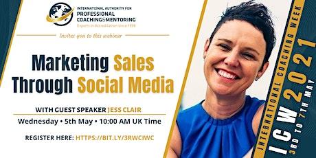 Marketing Sales Through Social Media tickets