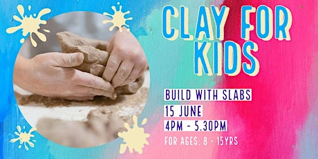 Build with Slabs | Kids Clay tickets