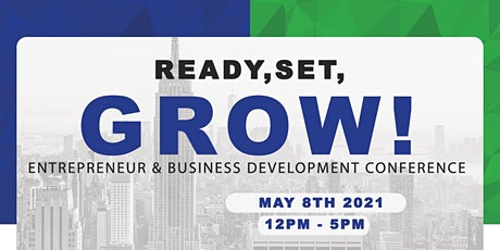 READY SET GROW 2021!  Re-Focusing Your VISION tickets