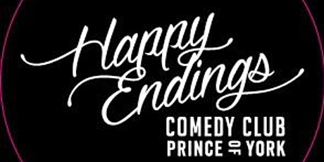 Happy Endings Comedy Club @ Prince of York - Sydney City tickets