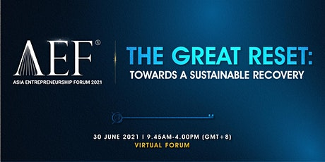 [Virtual] Asia Entrepreneurship Forum 2021 tickets