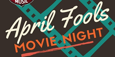April Fools Movie Night tickets