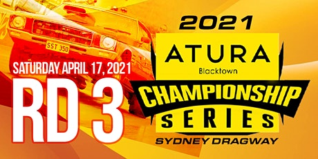 The ATURA Blacktown NSW Drag Racing Championship RD 3 tickets