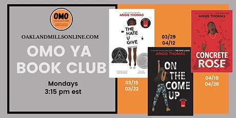 OMO YA Book Clubs: On the Come up & Concrete Rose tickets