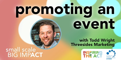Small Scale, Big Impact: Promoting an event tickets