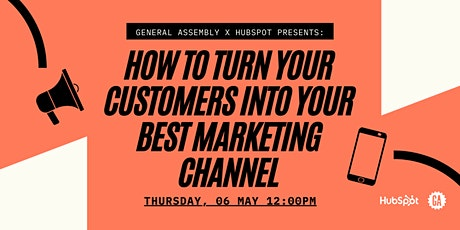 How to Turn Your Customers Into Your Best Marketing Channel with HubSpot entradas