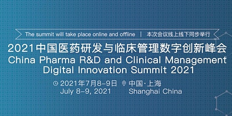 China Pharma R&D and Clinical Management Digital Innovation Summit tickets