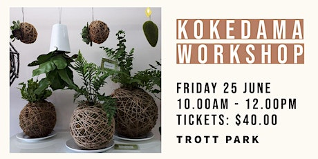 Kokedama Workshop | Trott Park tickets