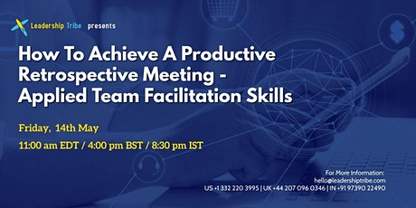 How To Achieve A Productive Retrospective Meeting - 140521 - Canada tickets