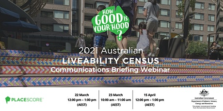 2021 Australian Liveability Census: Communications Briefing tickets
