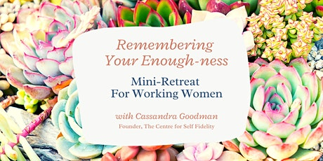 Mini-Retreat For Working Women tickets