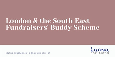 London & South East Fundraisers' Buddy Scheme - April Cohort tickets