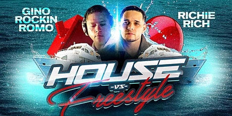 House VS. Freestyle Boat Party Ft: Gino Rockin Romo & Richie Rich tickets